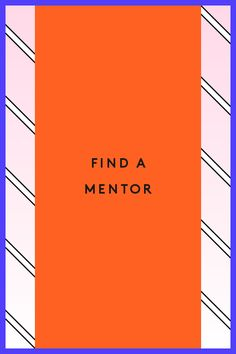 Every 20-Something Should Read This #refinery29  http://www.refinery29.com/career-building-milestones#slide-8  You can't read any kind of career advice without seeing this suggestion, and I'll admit that it's somewhat misleading. You can't ask someone to be your mentor, just like you can't ask someone to be your best friend. You'd sound like a huge nerd. But you can actively ...