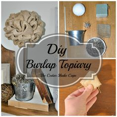 Easy DIY Burlap Topiary! Looks great with any décor!