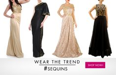 WEAR THE TREND-SEQUINS: Add the right amount of glitter this season to your wardrobe,and shine in these sequined dresses. Shop now.http://goo.gl/NBcAfj