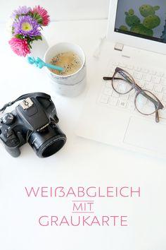 {Photography} Manueller Weißabgleich mit Graukarte