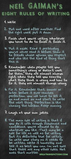 Writers Write shares writing tips and resources. In this post, we share novelist, Neil Gaiman's 8 rules for writing fiction. Book Writing Tips, Writing Words, Writing Process, Writing Quotes, Writing Resources, Teaching Writing, Writing Help, Writing Skills, Writer Tips