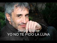 Sergio Dalma -Yo no te pido la luna-