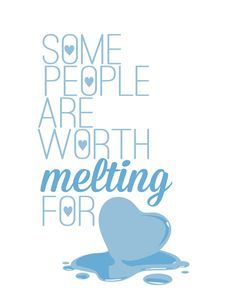 frozen disney quotes | frozen.. some people are worth melting for... olaf funny quote Art ...