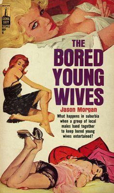 The Bored Young Wives / Jason Morgan