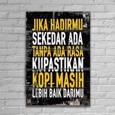 Rude Quotes, Quotes Rindu, Quotes Lucu, Cinta Quotes, Quotes Galau, Wall Quotes, Great Quotes, Motivational Quotes, Funny Quotes
