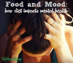 Can Your Food Affect Mental Health?  Research suggests that nutrition can have a big impact on mental health and that deficiencies in certain nutrients can lead to mental health struggles.