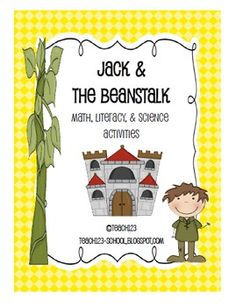 Compare different versions of Jack & the Beanstalk.  This packet includes:  literacy, science, and math activities. $5