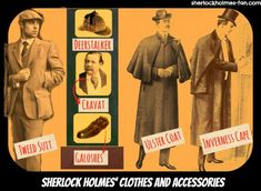 There was quite some variety in what Holmes wore in the stories. It was all old-fashioned, but interesting stuff.
