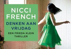 """""""Denken aan vrijdag"""" van Nicci French, als ik hem voor mijn verjaardag krijg, neem ik hem mee naar New York"""
