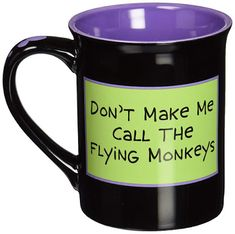 Halloween is Coming, LOL. If you love the season, what more reason do you need to own this Wicked coffee mugs. Warn your family and friends that you might invoke the Flying Monkeys if they do not behave. Coffee Mugs Vintage, Cute Coffee Mugs, Coffee Cups, Monkey Coffee, Coffee Mug Display, Coffee Mug Quotes, Mug Art, Mugs For Men, Halloween Mug