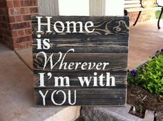 Home Is Wherever Im With You off white letters by WeatheredWays, $35.00