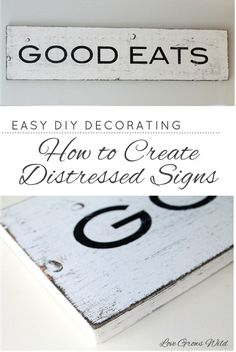 Learn all the tips & tricks to creating gorgeous distressed signs for your home! Details at LoveGrowsWild.com