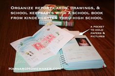 Keep a school book for your child (find a link for this one in the post).  A fun way to watch them grow and change, and a perfect place to tuck away report cards, drawings, awards, and keepsakes.  #mom tips #harvardhomemaker