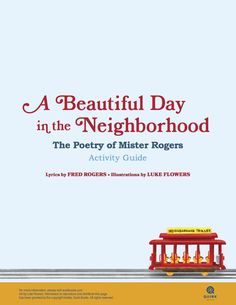 Activity guide for A Beautiful Day in the Neighborhood: The Poetry of Mister Rogers Lyrics by Fred Rogers Fred Rogers, Sometimes I Wonder, Special Words, Learning Spaces, Librarians, Grade 3, Love Book, Preschool Activities, Sunday School