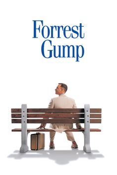 Forrest Gump: this is my favorite movie in the whole world