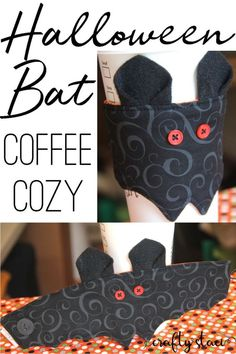 Halloween Bat Coffee Cozy from craftystaci.com Halloween Sewing Projects, Diy Sewing Projects, Sewing Crafts, Yarn Projects, Sewing Ideas, Sewing Patterns, Coffee Geek, Coffee Cozy, Coffee Cup Sleeves