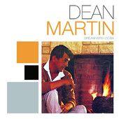 Dream With Dean – Dean Martin    http://shayshouseofmusic.com/albums/dream-with-dean-dean-martin/