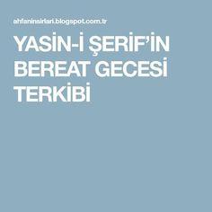 YASİN-İ ŞERİF'İN BEREAT GECESİ TERKİBİ
