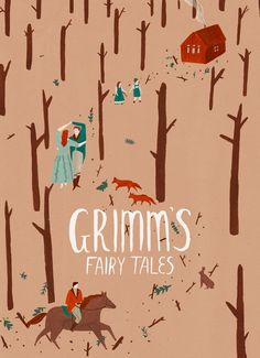 Naomi Wilkinson illustration for Grimm's Fairy Tales / this would make great art in his room!