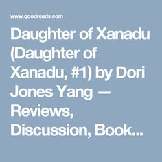 Daughter of Xanadu (Daughter of Xanadu, #1) by Dori Jones Yang — Reviews, Discussion, Bookclubs, Lists