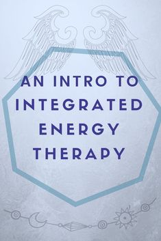 What is Integrated Energy Therapy? How can IET benefit me? - An Introduction to Integrated Energy Therapy - Parita Shah Healing Healing Meditation, Chakra Healing, Meditation Exercises, Mindfulness Exercises, Psychic Abilities, Spiritual Growth, Self Development, Integrity, Reiki