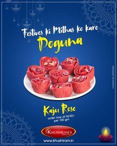 Order Rose Kaju Online from Khushiram Sweets Shop in Ludhiana Coconut Burfi, Food Marketing, Banner Design Inspiration, Food Banner, Sports Graphic Design, Best Sweets, Order Food Online, Poster Ads, Creative Posters
