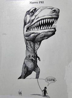 """México, el PRInosaurio  Escarbar entre los restos de una nación hecha polvo puede ayudar a encontrar algo que parece un fósil, pero no es sino el ser viviente más evolucionado que haya habitado sobre la faz de la tierra política. Ubicar su origen es posible haciendo algo de paleontopolítica bien documentada. Los primeros vestigios de su existencia —adherida ontológicamente al mismo sistema que le sirve de hábitat— apuntan a que el PRInosaurus (del gr. """"lagarto tirano, revolucionario e…"""