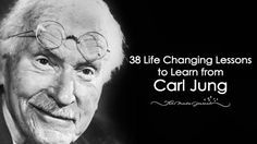 38 Life Changing Lessons to Learn from Carl Jung - http://themindsjournal.com/lessons-from-carl-jung/