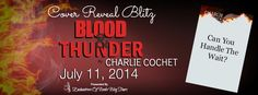 Check out Charlie Cochet's new cover, the amazing excerpt,  and enter to win a $10.00 Amazon Gift Card!  #BloodandThunder #CoverReveal, #Giveaway
