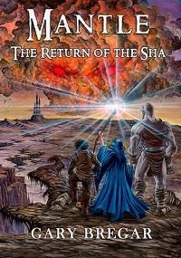 Mantle: The Return of the Sha
