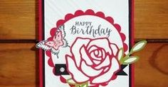 Good Morning Everyone! My Try It Thursday share is a Birthday Card created with the New Stampin' Up! Rose Wonder stamp set and coordinat...