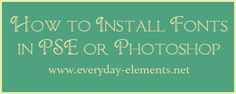 How to install fonts in PSE or Photoshop