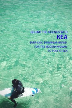 A behind the scenes interview with KEA swimwear founder Patricia Kwok and how she's designing surf-chic active swimsuits designed for the modern woman to play at sea - surfing, SUP paddleboarding, kiteboarding and even yoga and beach volleyball. Get ready for summer!