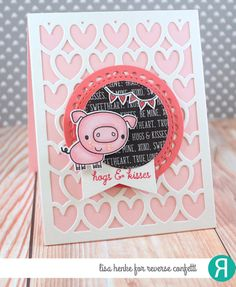 Card by Lisa Henke. Reverse Confetti stamp set: Cured. Confetti Cuts: Cured, All Heart Cover Panel, Lacy Scallop Circles and Flowers for Mom. RC cardstock: Cloud White, Piggy Bank and Rose. RC 6x6 paper pad: tru Love. Friendship card. Valentine's card.