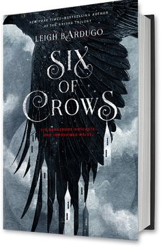 Six of Crows (The Dregs #1) by Leigh Bardugo - October 6th 2015 by Henry Holt and Company