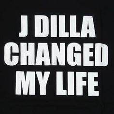 R.I.P. J. Dilla.