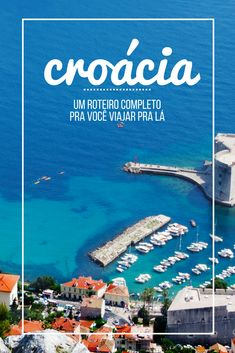 Roteiro pela Croácia: Tudo que você precisa saber pra visitar Zagreb, Pula, Zadar, Lagos Plitvice, Split, Hvar, Dubrovnik e muito mais atrações da região!