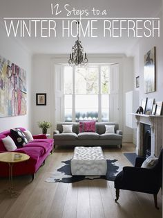 12 Steps to a Winter Home Refresh 2014 - How to add the sparkle back to your home after the Christmas tree is down!