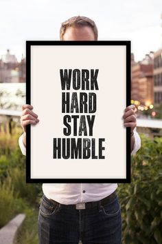 "Motivational Inspirational Print Quote Art Wall Decor ""Work Hard Stay Humble"" Poster Sign Black and White Subway Art"