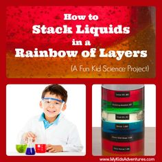 Learn how you and your kids can stack liquids (7 of them) with different densities into a rainbow of layers, one on top of the other, withou...