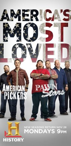 American Pickers & Pawn Stars, love seeing the many things these fellows find from Americas past