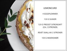 Flott oppskrift p sitronkremkake Franciscas vakre verden delivers online tools that help you to stay in control of your personal information and protect your online privacy. Norwegian Food, Lemon Curd, Frisk, Crunches, Food And Drink, Success, Baking, Ethnic Recipes, Desserts