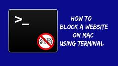 How to Block a Website on Mac using Terminal App? Mac Laptop, Seo Tips, App, Website, Apps
