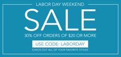Now through Labor Day, enjoy 30% off all orders of $20 or more!