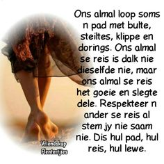 Goeie More, Afrikaans Quotes, Faith In Love, Prayer Quotes, Health Quotes, Prayers, Positivity, Christianity, Motivational