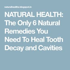 The Only 6 Natural Remedies You Need To Heal Tooth Decay and Cavities Page 2 Teeth Health, Healthy Teeth, Dental Health, Oral Health, Dental Care, Health Tips, Dental Hygienist, Dental Implants, Health Benefits