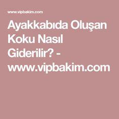 Ayakkabıda Oluşan Koku Nasıl Giderilir? - www.vipbakim.com