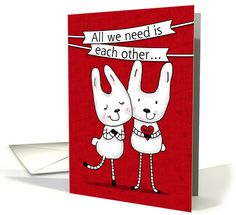 Happy Anniversary to Wife-Love Bunnies-All We Need is Each Other card