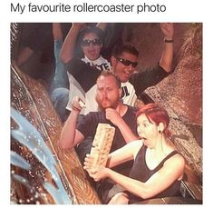 My favorite roller coaster photo - Funny, Humor, LOL, meme Funny Shit, Stupid Funny Memes, Funny Relatable Memes, Funny Posts, Funny Stuff, Memes Humor, Funny Humor, Really Funny, Funny Cute