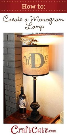 How to Create a Monogram Lamp | CraftCuts